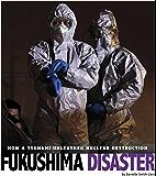 Fukushima Disaster (Captured Science History)