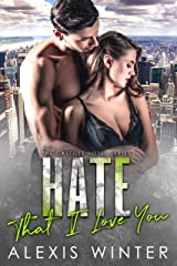 Hate That I Love You (Castille Hotel Series Book 0) Kindle Edition