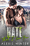 Hate That I Love You (Castille Hotel Series Book 0)