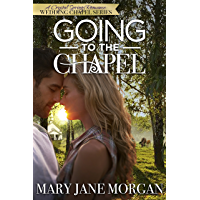 Going to the Chapel: The Wedding Chapel Series, Book 1 (Crystal Springs Romances 5) (English Edition)