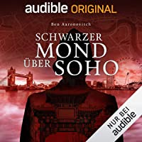 Schwarzer Mond über Soho: Die magischen Fälle des Peter Grant 2