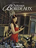 Châteaux Bordeaux - Tome 03 : L'Amateur
