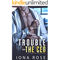 Trouble with the CEO: An Office Romance