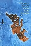 La lune dans le puits: Histoires vraies de Méditerranée