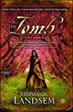 The Tomb: A Novel of Martha (3) (The Living Water Series)
