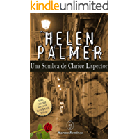 Helen Palmer — Una Sombra de Clarice Lispector (Spanish Edition)
