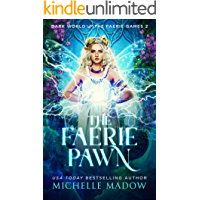 The Faerie Pawn (Dark World: The Faerie Games Book 2) book cover