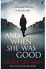 And When She Was Good Paperback