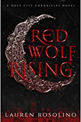 Red Wolf Rising (The Holy City Chronicles Book 1) Kindle Edition