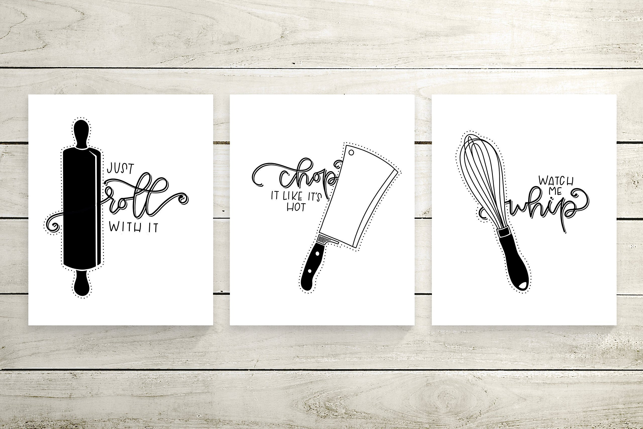 Set of 3 Black and White Kitchen Decor Cardstock Prints - 8.5 x11'' ''Watch Me Whip'' ''Just Roll With It'' and ''Chop It Like It's Hot'' by June & Lucy