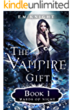 The Vampire Gift 1: Wards of Night
