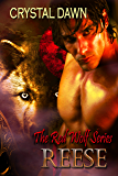 Reese: A Lost Legend Emerges (The Red Wolf series Book 1)
