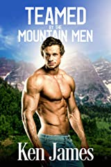 Teamed By The Mountain Men Kindle Edition