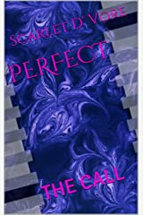 Perfect: The Call Kindle Edition