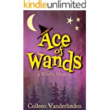 Ace of Wands: A Cozy Witchy Mystery (Moira Chase Book 1)