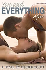 You and Everything After (The Falling Series, Book 2) Kindle Edition