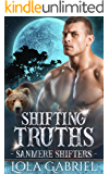 Shifting Truths (Sanmere Shifters Book 4)