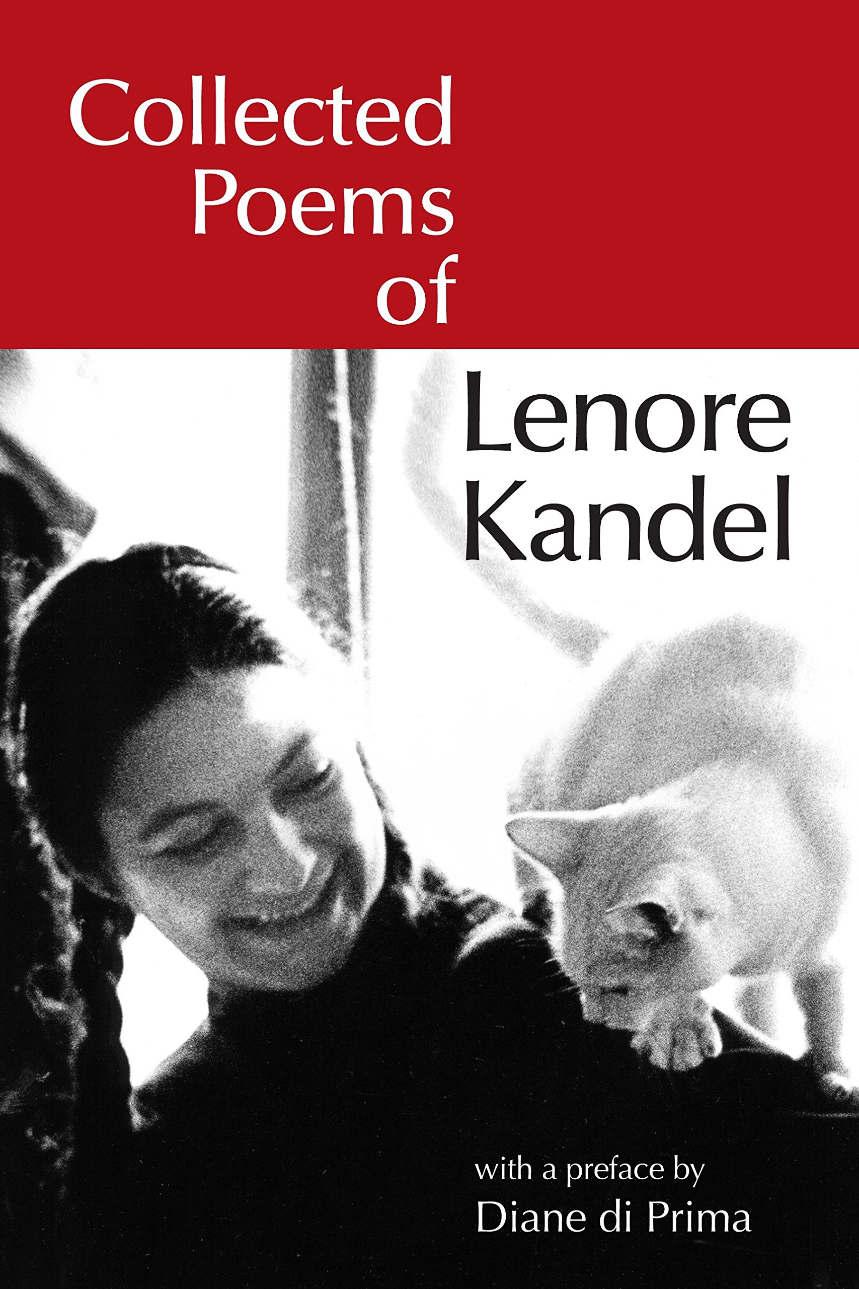 Collected Poems of Lenore Kandel (Io Poetry Series)