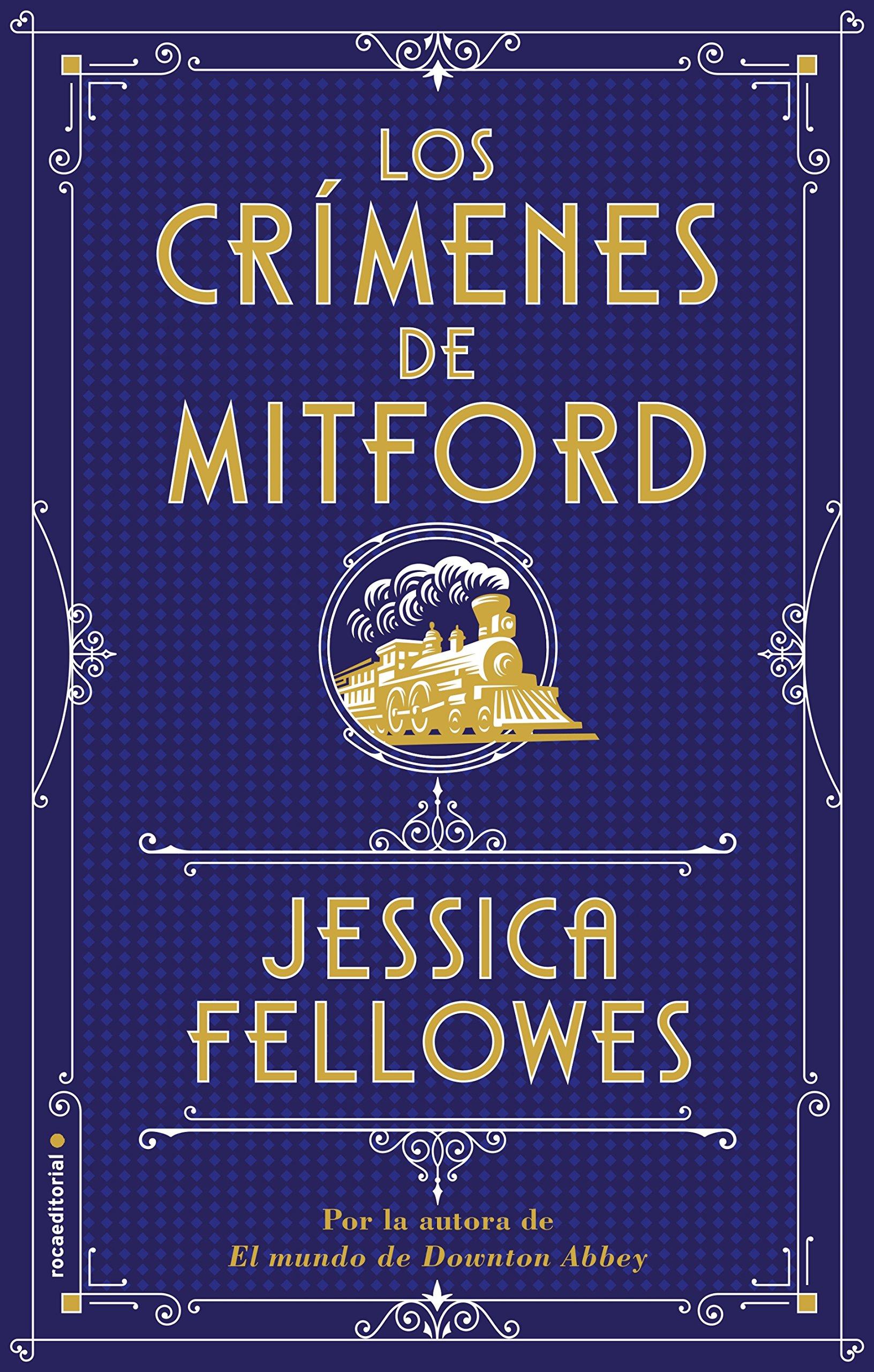 Los crímenes de Mitford (Histórica): Amazon.es: Fellowes, Jessica, Sanz, Rosa: Libros