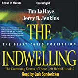 The Indwelling: Left Behind Series, Book 7