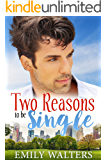 Two Reasons to Be Single