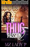 Thug Passion 2