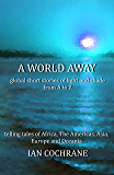 A world away: global short stories of light and shade from A to Z