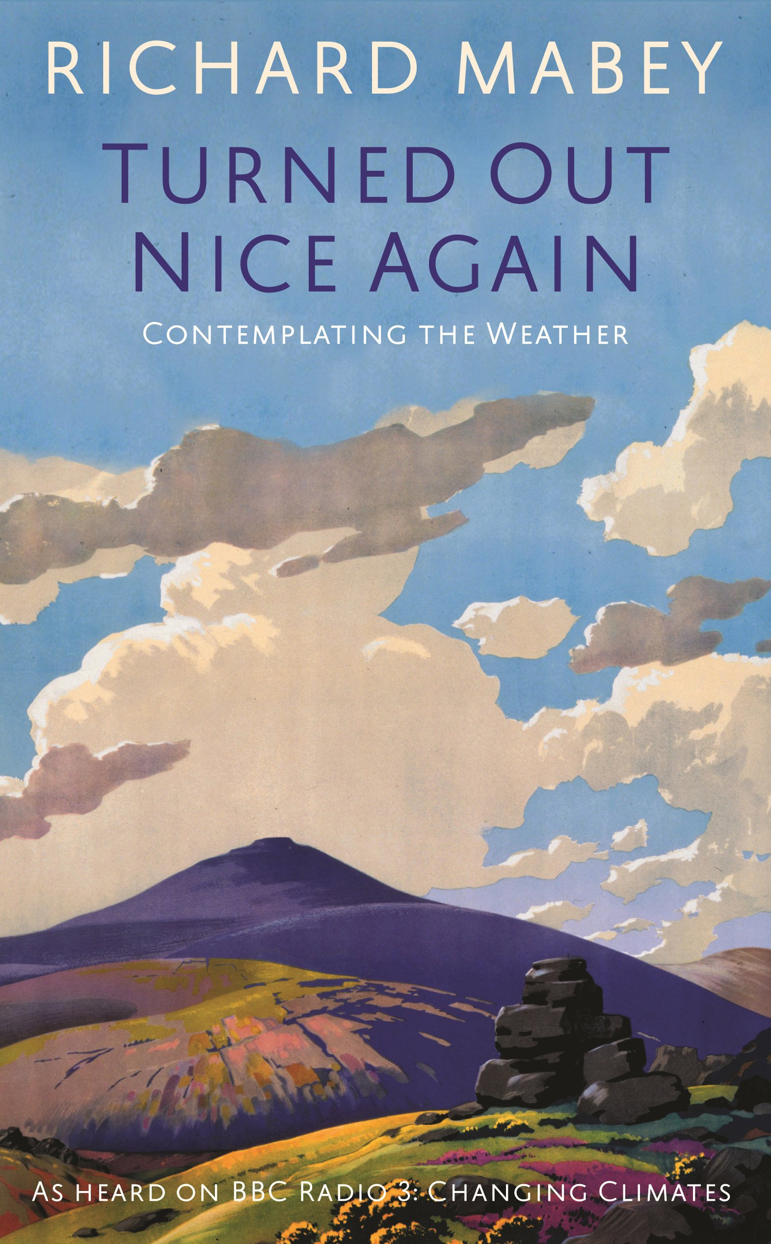 Download Turned Out Nice Again: On Living with the Weather PDF