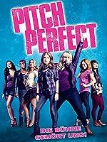 Pitch Perfect - Die Bühne gehört uns!