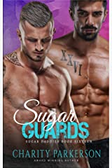 Sugar Guards (Sugar Daddies Book 16) Kindle Edition