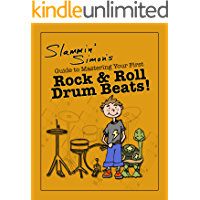 Slammin' Simon's Guide to Mastering Your First Rock & Roll Drum Beats! book cover