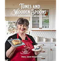 Tunes and Wooden Spoons: Recipes from a Cape Breton Kitchen