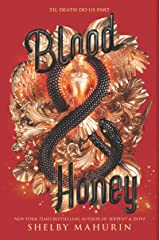 Blood & Honey (Serpent & Dove Book 2) Kindle Edition