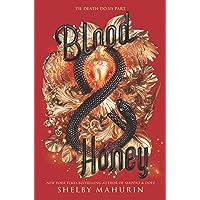 BLOOD & HONEY (Serpent & Dove)