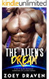 The Alien's Dream (A SciFi Alien Warrior Romance) (Warriors of Luxiria Book 5)