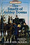 The Bandit of Ashley Downs (Trailblazer Books Book 7)