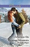 Christmas On Crimson Mountain (Crimson, Colorado Book 5)