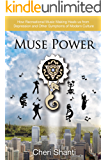 Muse Power: How Recreational Music Making Heals Depression and other Symptoms of Modern Culture