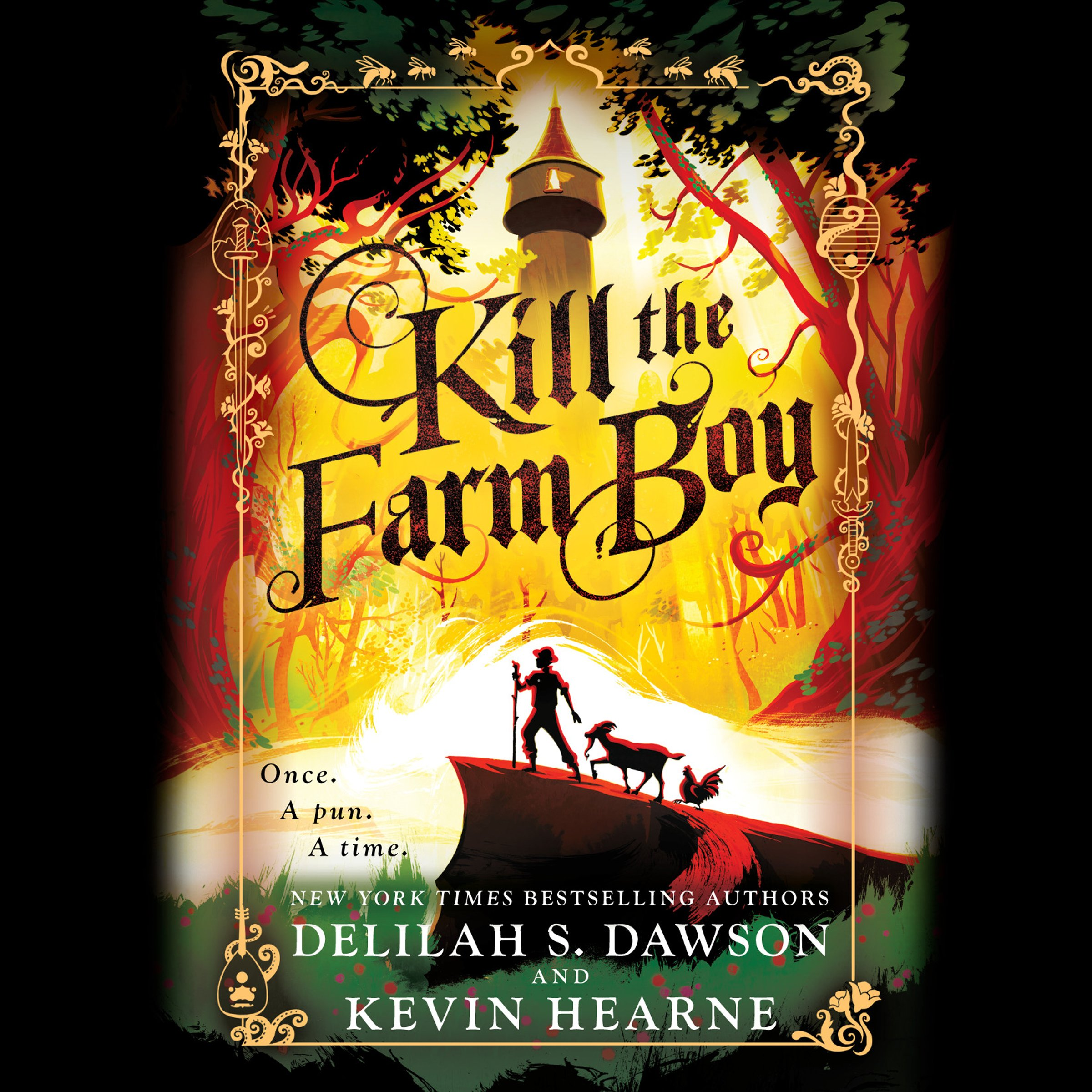 Kill the Farm Boy: The Tales of Pell Series, Book 1
