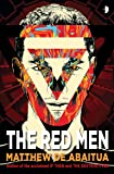 The Red Men (The Seizure Trilogy)