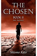 THE CHOSEN : The Prophet: Historical Fiction (The Chosen Trilogy Book 2) Kindle Edition
