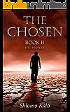 THE CHOSEN : The Prophet: Historical Fiction (The Chosen Trilogy Book 2)