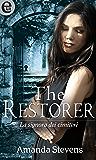 The Restorer (versione italiana) (eLit) (La signora dei cimiteri Vol. 3)
