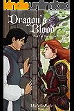 Dragon's Blood (The Dragon Fey Saga Book 3)