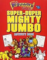 The Beginner's Bible Super-Duper Mighty Jumbo