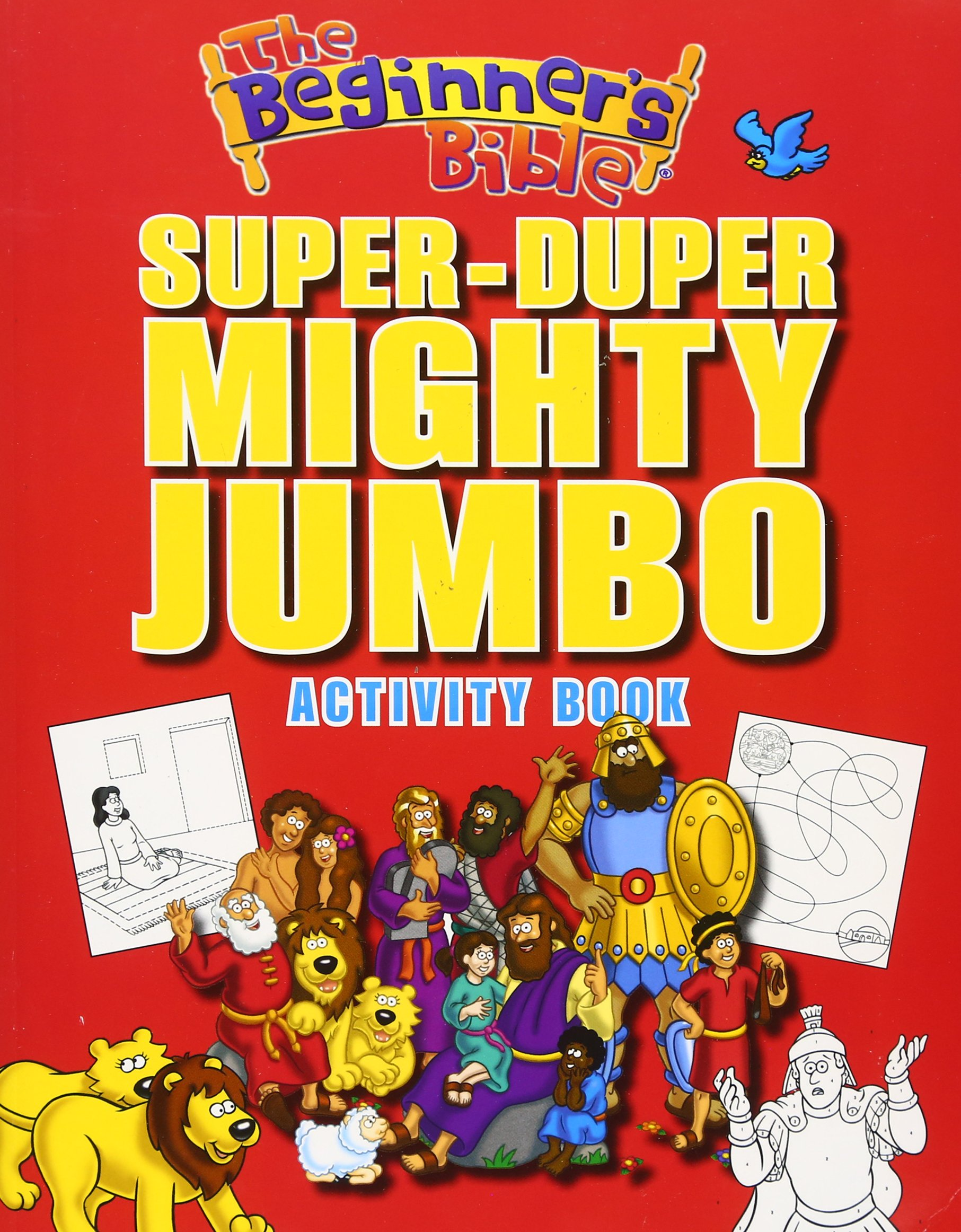 The Beginners Bible Super Duper Mighty Jumbo Activity Book