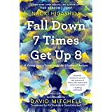 Fall Down 7 Times Get Up 8: A Young Man's Voice from the Silence of Autism