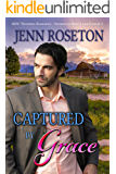 Captured by Grace (BBW Western Romance – Sisters of Rose Lark Ranch 3)