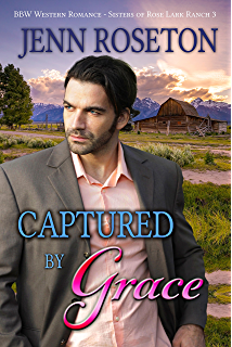 Captured By Grace Bbw Western Romance Sisters Of Rose Lark Ranch 3