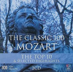 Classic 100:Mozart the Top Ten